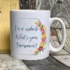 Bright - I'm a midwife Mug - White